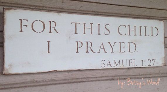 For This Child I Prayed (cream) // Samuel 1:27 Bible verse Neutral