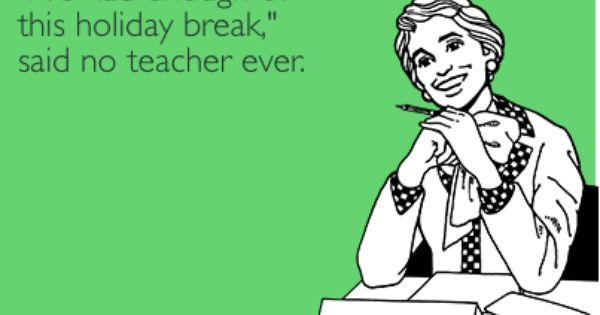 The First Day Back After The Holidays Might Be Tough But The First Wednesday Back Can Make You Miss Winter Vacation Teacher Jokes Teacher Humor Teaching Humor