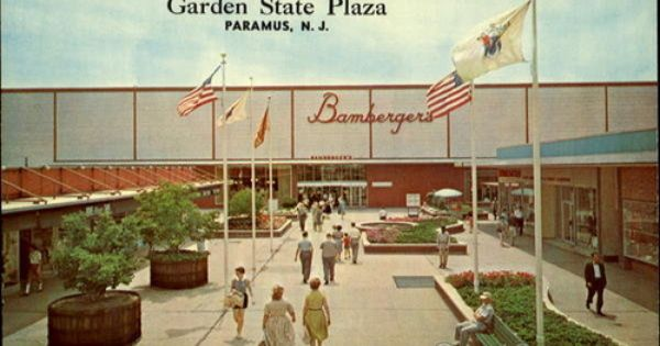 bambergers which is now macy 39 s at the garden state plaza which by the way was an outdoor