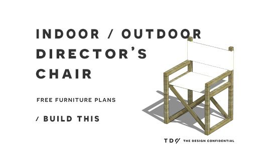 Free Diy Furniture Plans How To Build An Indoor Outdoor Director S Chair Diy Furniture Plans Furniture Plans Diy Furniture