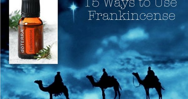 15 Ways to Use Frankincense.. My fav oil!