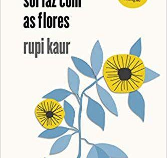 O Que O Sol Faz Com As Flores Livros Na Amazon Brasil