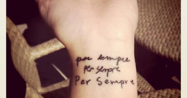 "Per sempre ""for always"" in Italian Handwriting Tattoos"