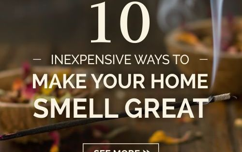 10 Inexpensive Ways To Make Your Home Smell Great