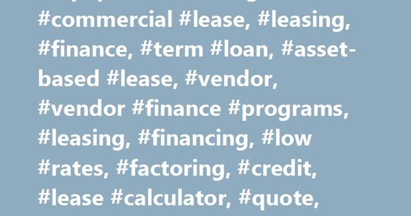 Easylease Corp #lease, #equipment #leasing, #commercial #lease - lease payment calculator