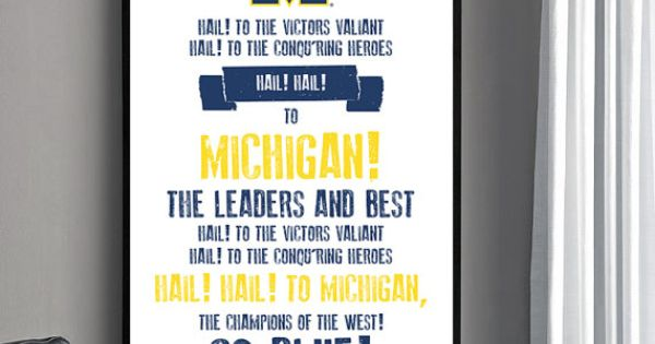 University of Michigan. Fight song poster. Love it! I need this for