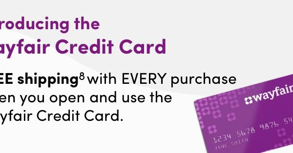 Introducing The Wayfair Credit Card Experience Exclusive Perks And Benefits Like Free Shipping With Every Purchase When You Open And Credit Card Cards Wayfair Wayfair credit card phone number
