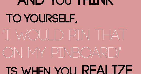 pinterest problem... so true