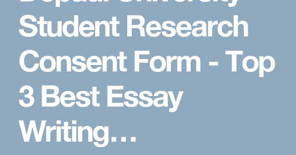 Depaul University Student Research Consent Form - Top 3 Best Essay - research consent form template