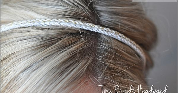 Tiny Braids headband diy