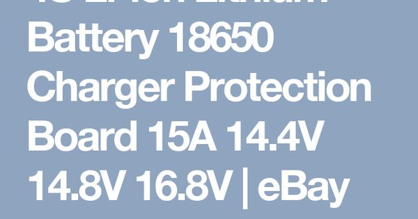 4s Li Ion Lithium Battery 18650 Charger Protection Board 15a 14 4v 14 8v 16 8v Ebay Lithium Battery Charger Battery