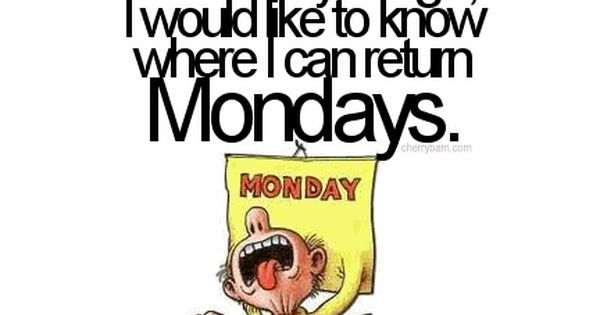 Monday Morning Humor Quotes | Monday Funny Quotes | Inspirational Quotes -