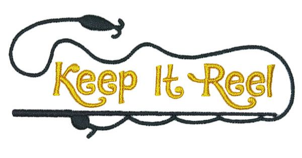 Keep It Reel Embroidery Design  Word Art Embroidery