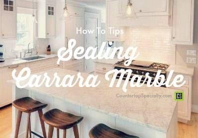 Sealing Carrara Marble Marble Countertops Bathroom Kitchen Marble Marble Countertops Kitchen