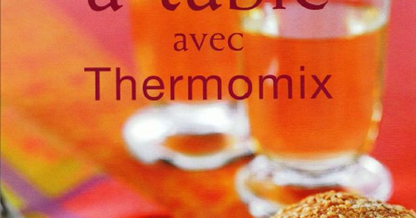 T l charger table avec thermomix pdf gratuitement - Telecharger table financiere gratuitement ...