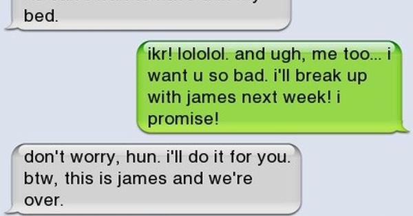 Break Up Text Quotes: The 16 Funniest Break-Up Texts Ever