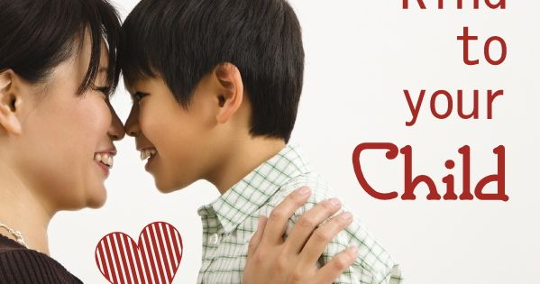 100 ways to be kind to your child. Guest post as part