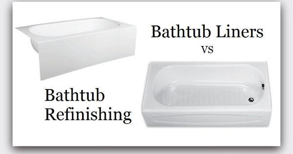 Pros cons of bathtub refinishing vs installing a bathtub for Tub shower liner installation