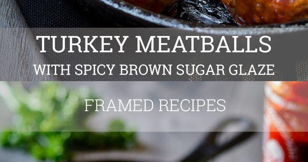 Baked turkey meatballs, Baked turkey and Brown sugar glaze on ...