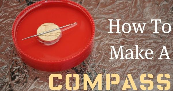 How to make a simple compass: Kids Activities Blog