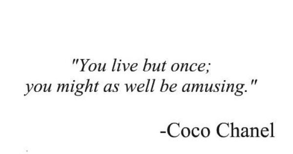 Coco Chanel words wisdom
