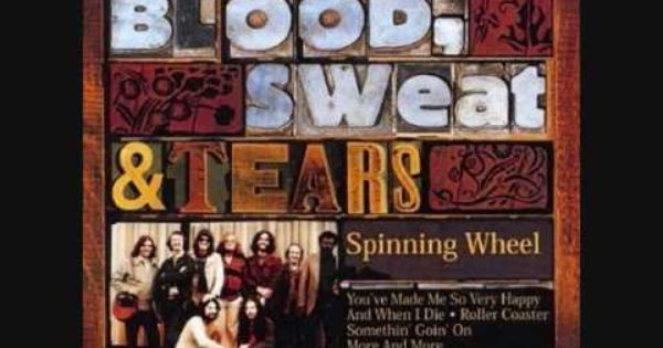 The Best Of Blood Sweat Tears And When I Die Spinning Wheel