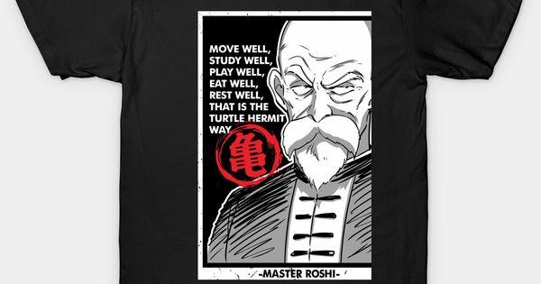 Master Roshi Quotes Dragon Ball Super Classic T Shirt T Shirt Classic T Shirts Mens Tops