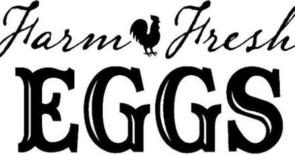 Chicken Printable Quotes: Farm Fresh Eggs - Google Search
