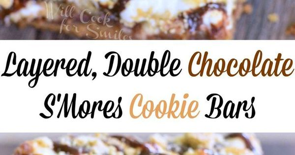 Layered Double Chocolate S'Mores Crumble Cookie Bars | Recipe