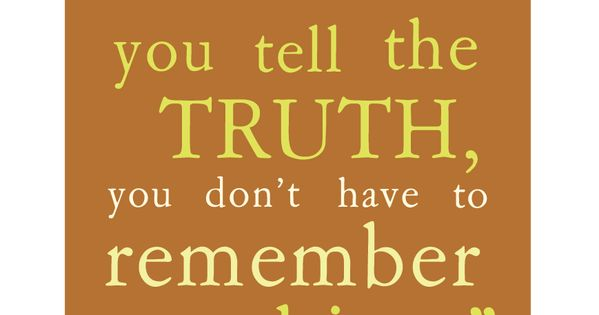 inspiration | tell the truth | honesty