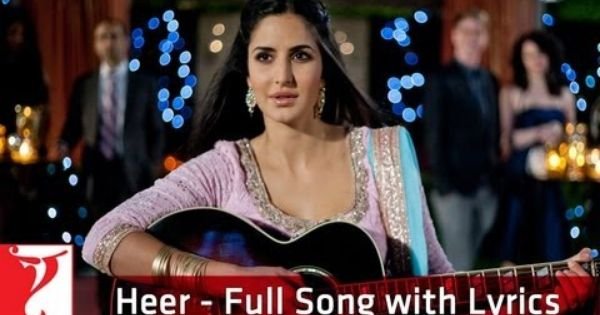 Heer Full Song With Lyrics Jab Tak Hai Jaan I Love This Song With All Of My Heart Bollywood Music Song Hindi Songs