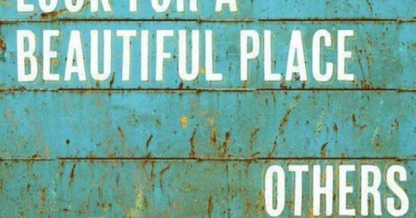 This is so true! A Beautiful Place 11x17 Poster Print On Vacation