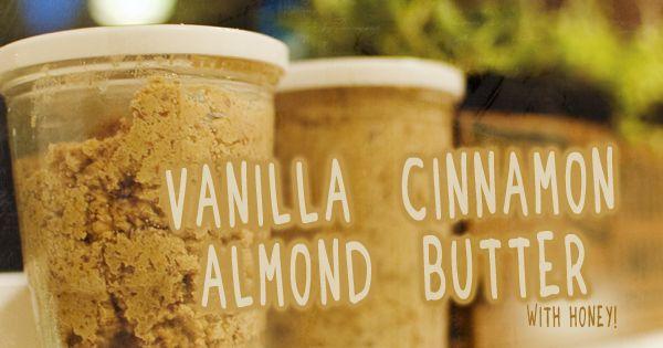 Cinnamon almonds, Homemade vanilla and Almond butter on Pinterest