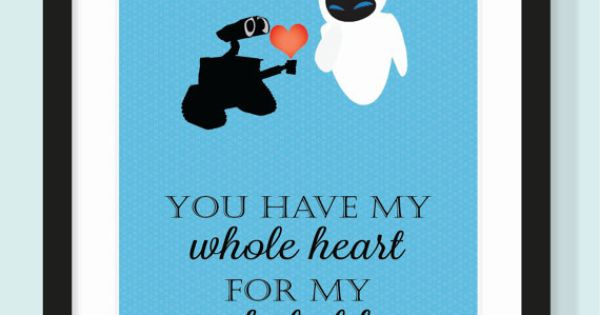 Disney Wall-E Quote Typographic Print - Wall-E & Eve