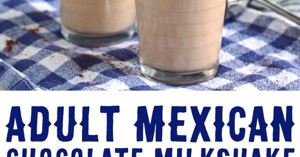 Adult Mexican Chocolate Milkshake | Recipe | Chocolate Milkshake, Cafe ...