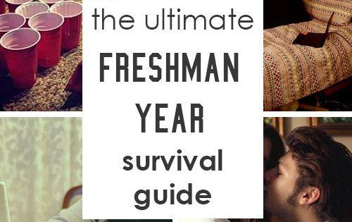 Freshman Year Survival Guide