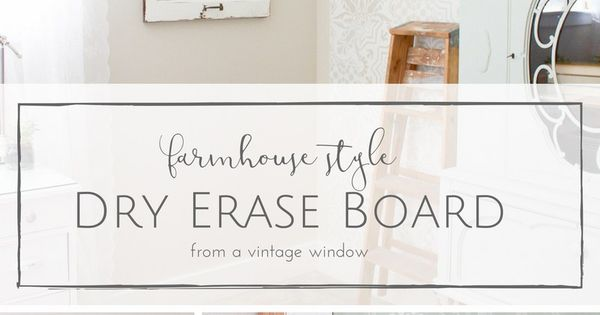 How To Make A Farmhouse Style Diy Dry Erase Board From A