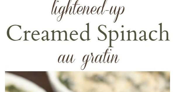 Creamed spinach, Gratin and Spinach on Pinterest