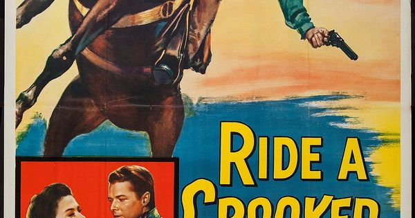 Ride A Crooked Trail Universal 1958 Three Sheet 41 X Lot 54354 Heritage Auctions Old Western Movies Movie Posters Vintage Film Posters Vintage