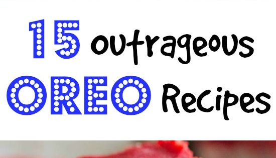 15 OUTRAGEOUS Oreo Recipes you just Have to try!!