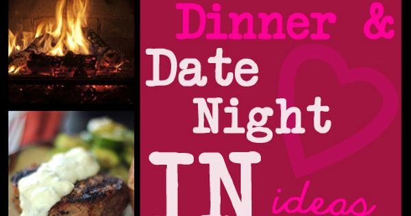 10 Fun & Romantic Date Night IN ideas --- I will be