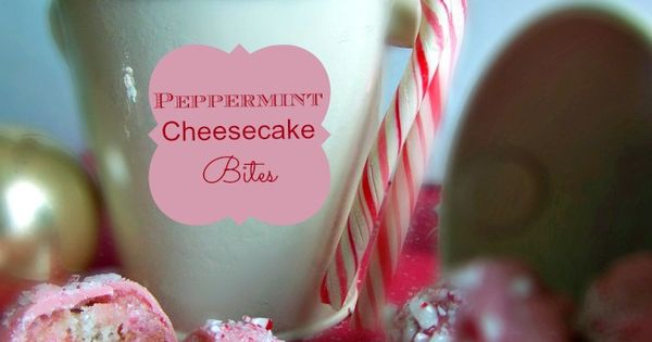 Peppermint Cheesecake Bites | Recipe | Peppermint Cheesecake ...