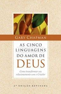 Baixar As Cinco Linguagens Do Amor De Deus Pdf Com Imagens