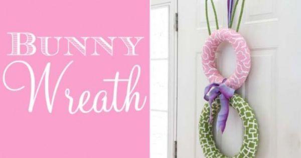 Wreaths, Bunnies and Wreath tutorial on Pinterest