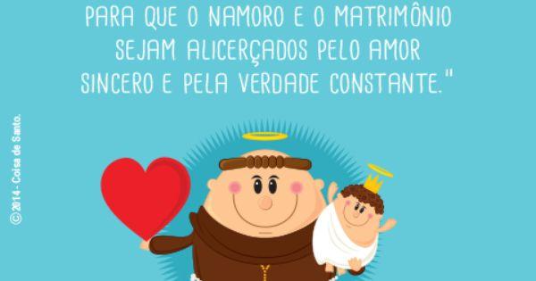 """Matrimonio O Que é : """"querido santo antônio ajudai para que o namoro e"""