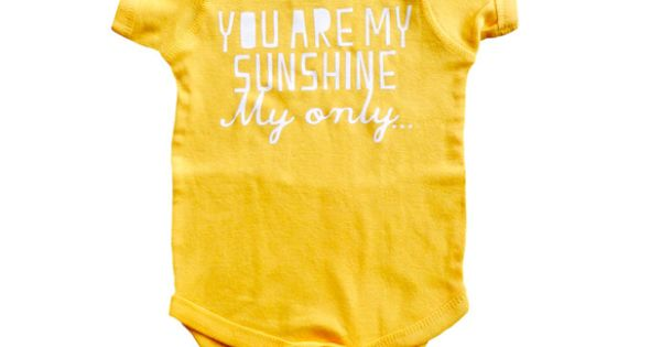 You Are My Sunshine Onesie - sweet gift idea