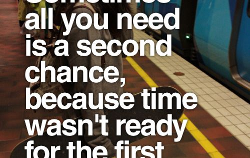 A second chance... quote quotes quoteoftheday | Quotes at ...