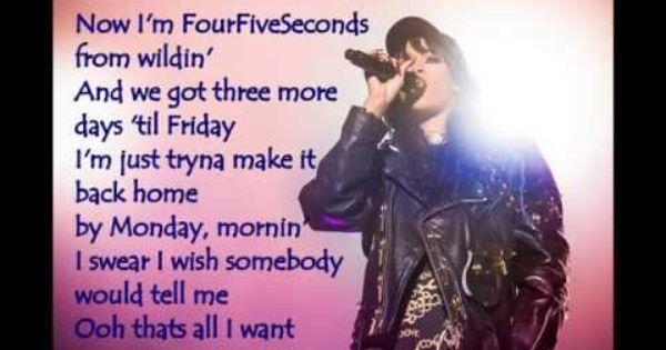 Rihanna Four Five Seconds Lyrics Ft Kanye West Paul Mccartney Kanye West Paul Mccartney Paul Mccartney Rihanna Four Five Seconds