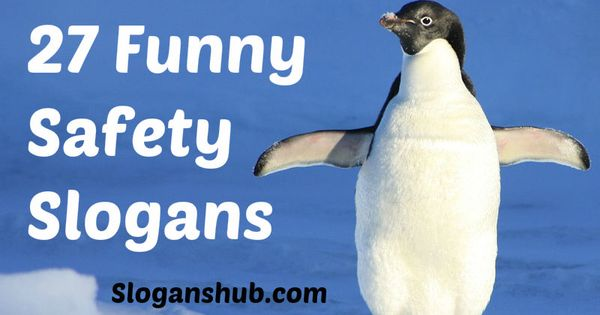 Funny Work Safety Quotes: Funny Safety Slogans
