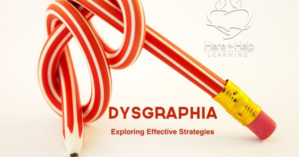 Dysgraphia Is A Learning Disability That Affects